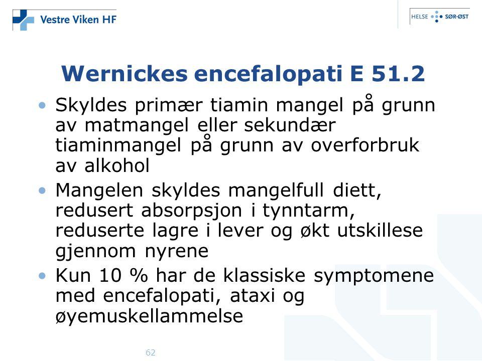 Wernickes encefalopati E 51.2