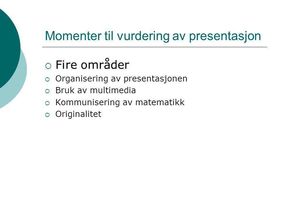 Momenter til vurdering av presentasjon
