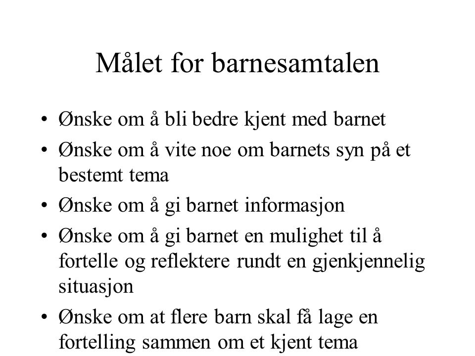 Målet for barnesamtalen