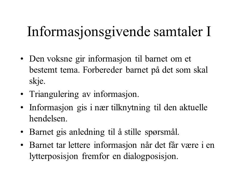 Informasjonsgivende samtaler I