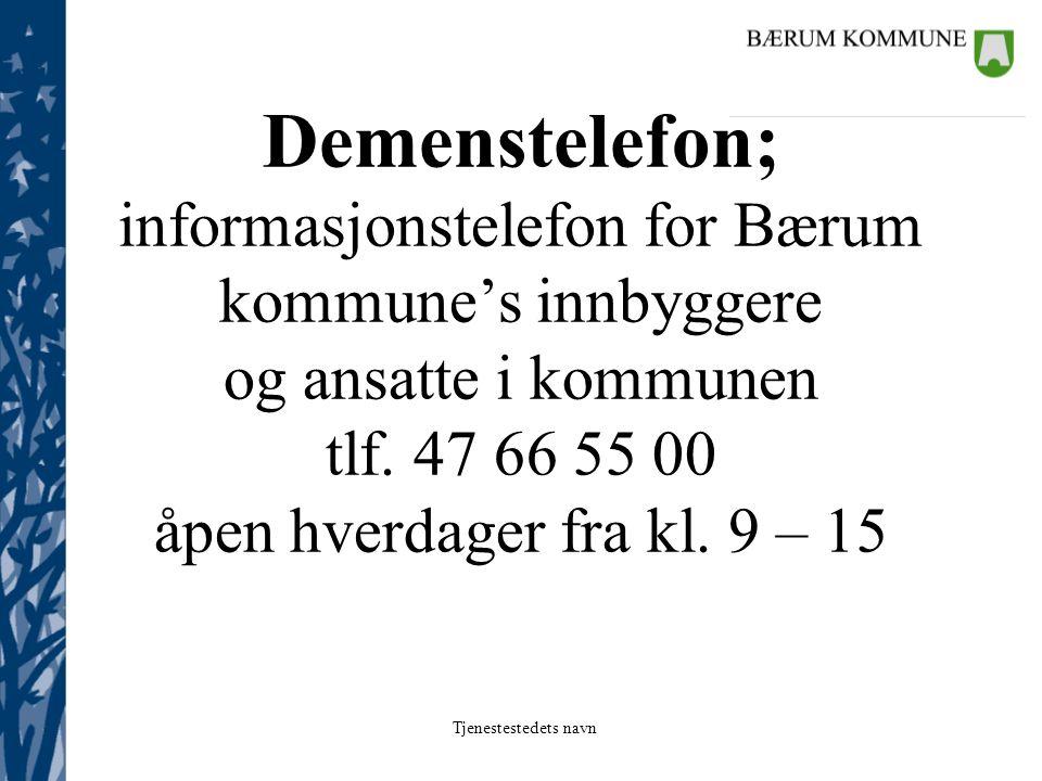Demenstelefon; informasjonstelefon for Bærum kommune's innbyggere og ansatte i kommunen tlf.