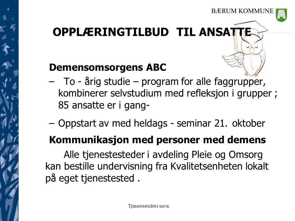OPPLÆRINGTILBUD TIL ANSATTE