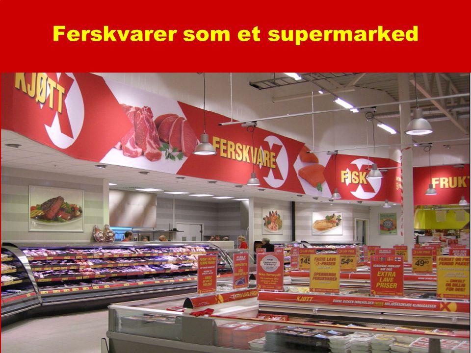 Ferskvarer som et supermarked