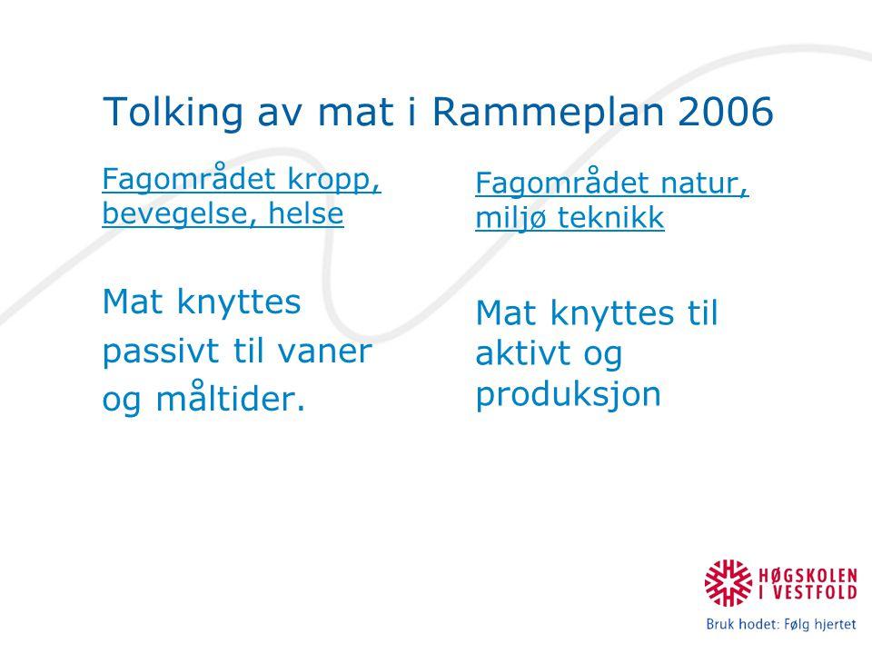 Tolking av mat i Rammeplan 2006