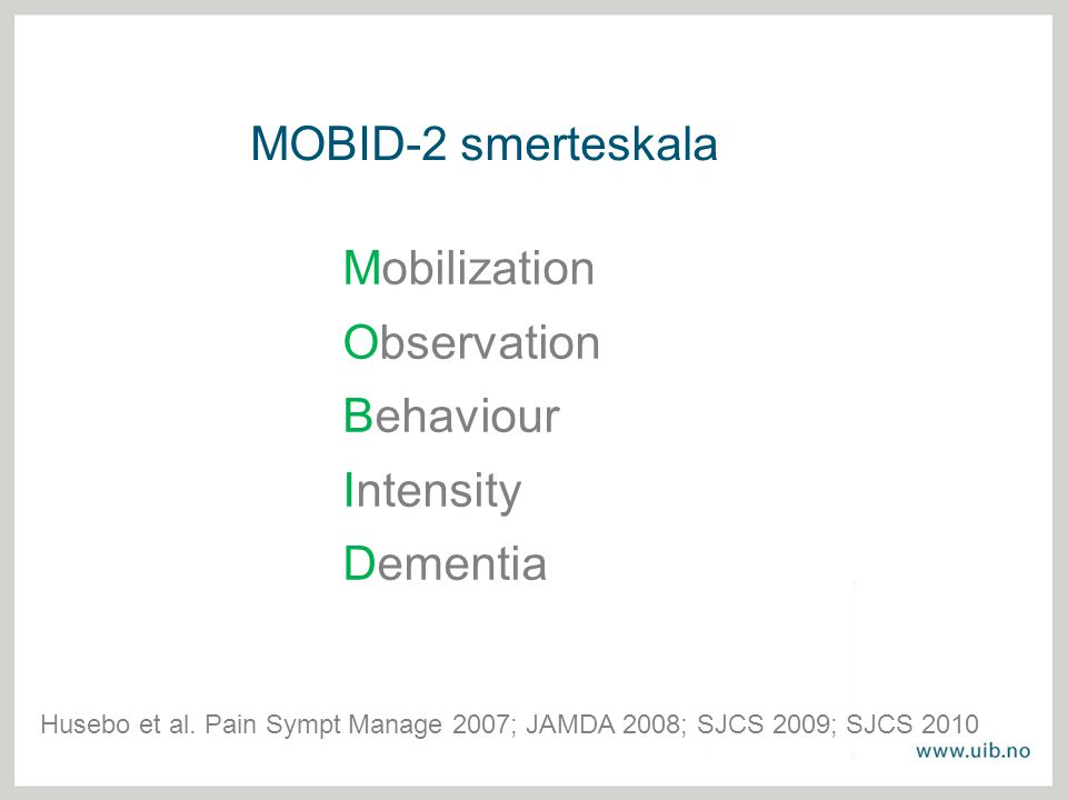 MOBID-2 smerteskala Mobilization Observation Behaviour Intensity
