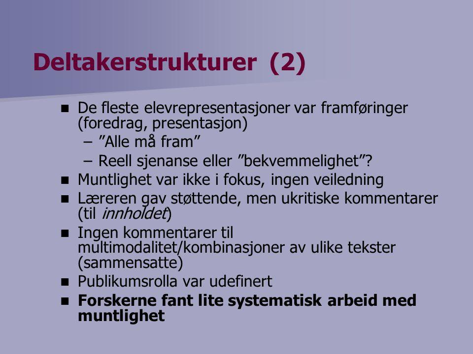 Deltakerstrukturer (2)