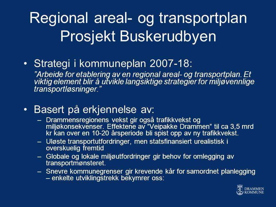 Regional areal- og transportplan Prosjekt Buskerudbyen