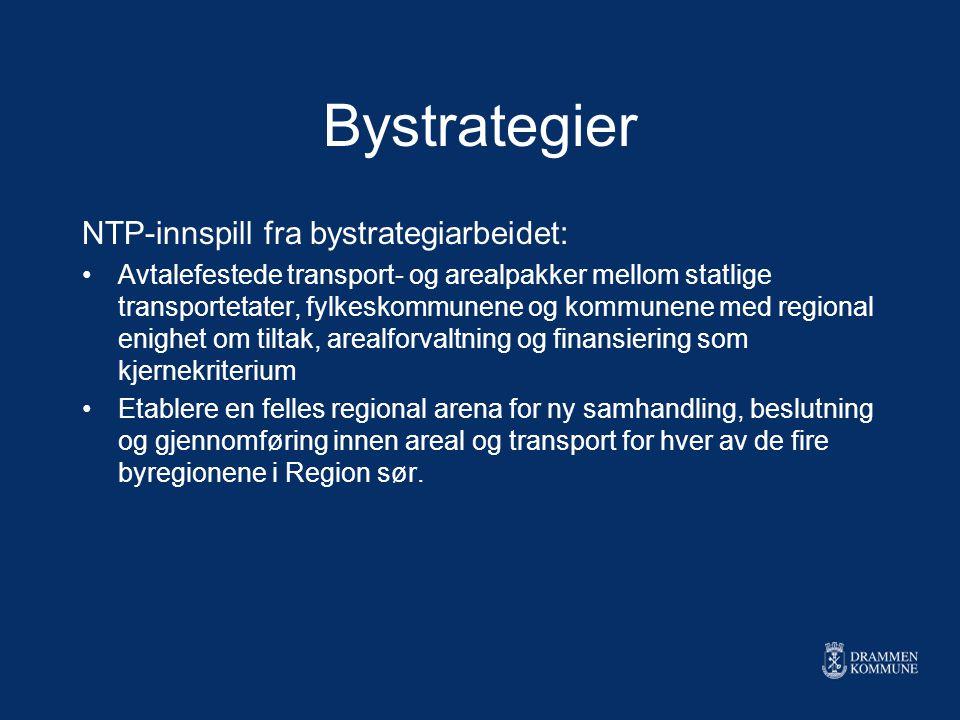 Bystrategier NTP-innspill fra bystrategiarbeidet: