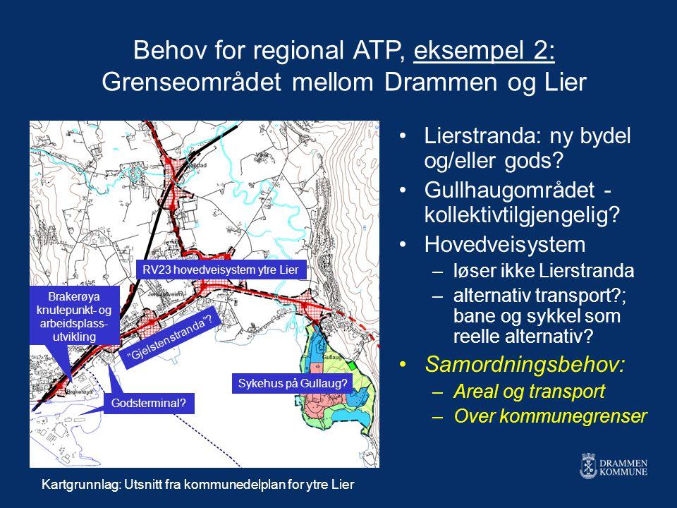 Behov for regional ATP, eksempel 2: