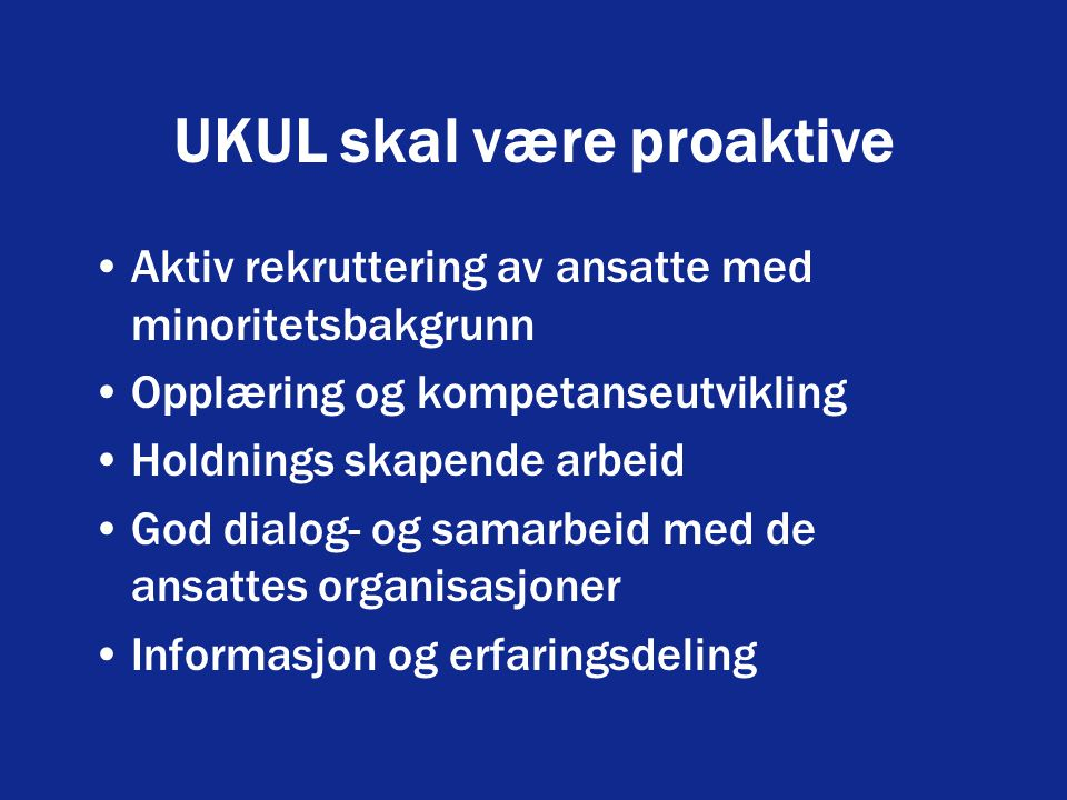 UKUL skal være proaktive