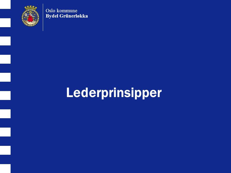 Oslo kommune Bydel Grünerløkka Lederprinsipper