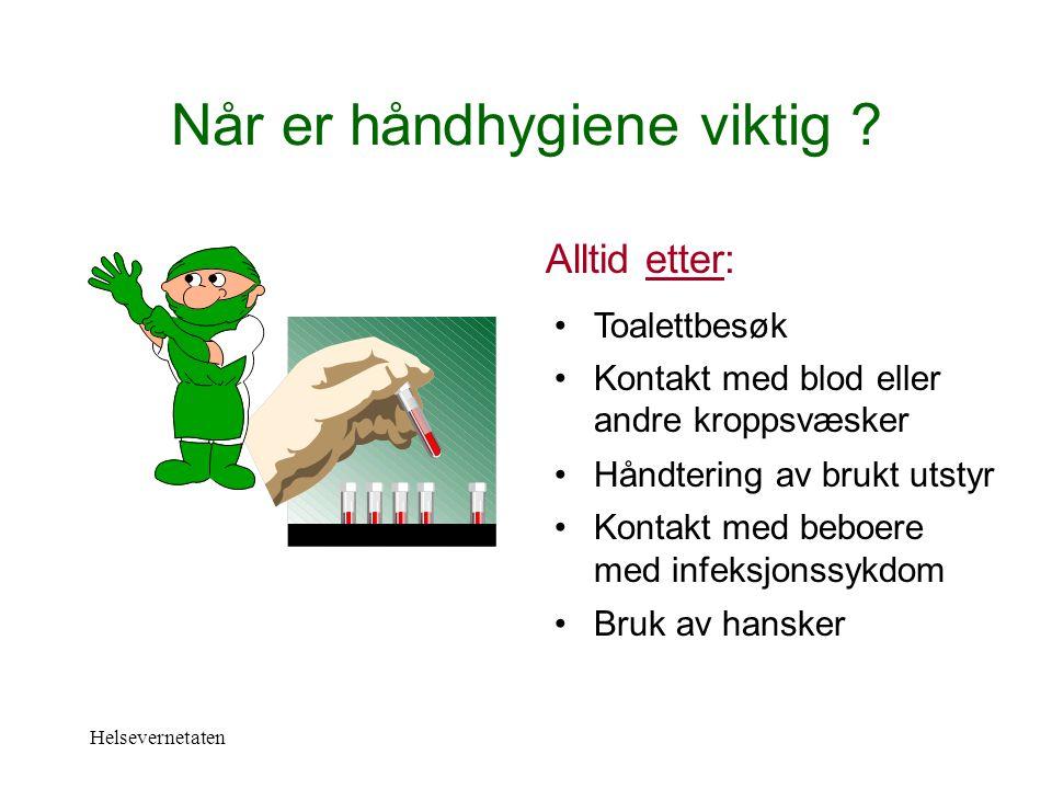 Når er håndhygiene viktig