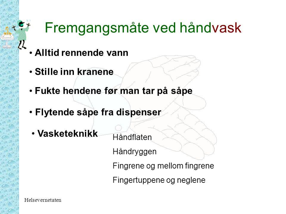 Fremgangsmåte ved håndvask