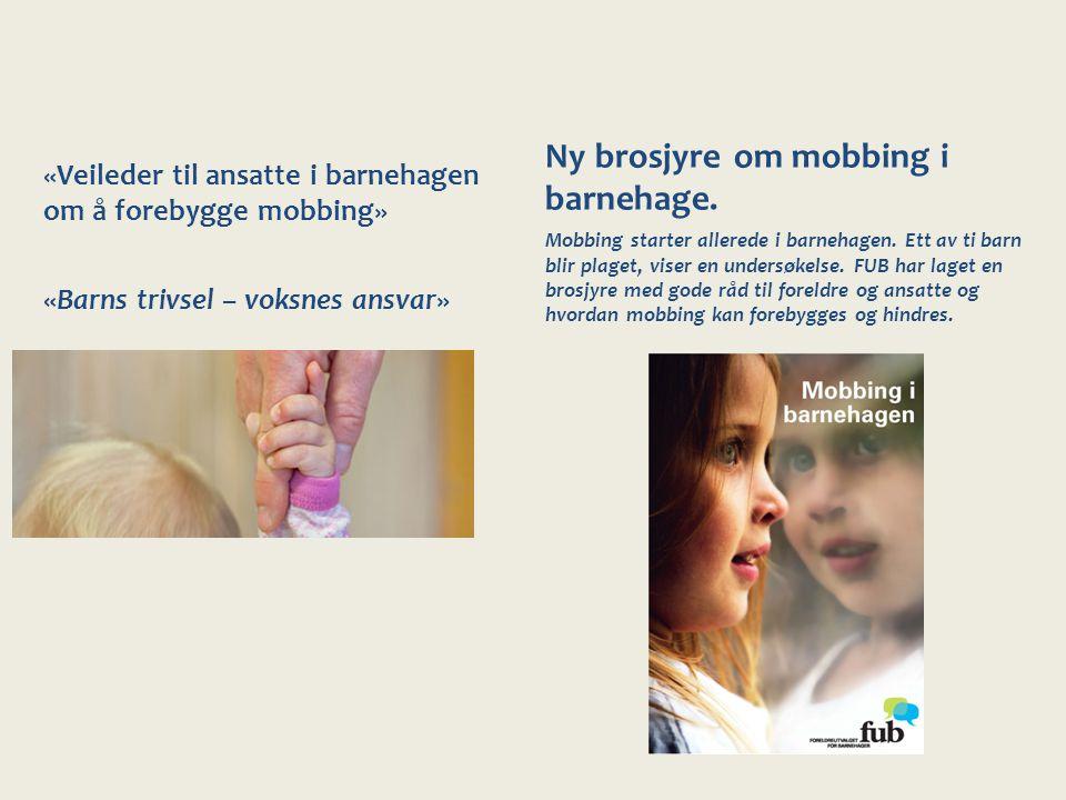 Ny brosjyre om mobbing i barnehage.