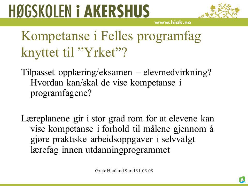 Kompetanse i Felles programfag knyttet til Yrket