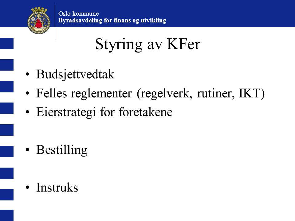 Styring av KFer Budsjettvedtak