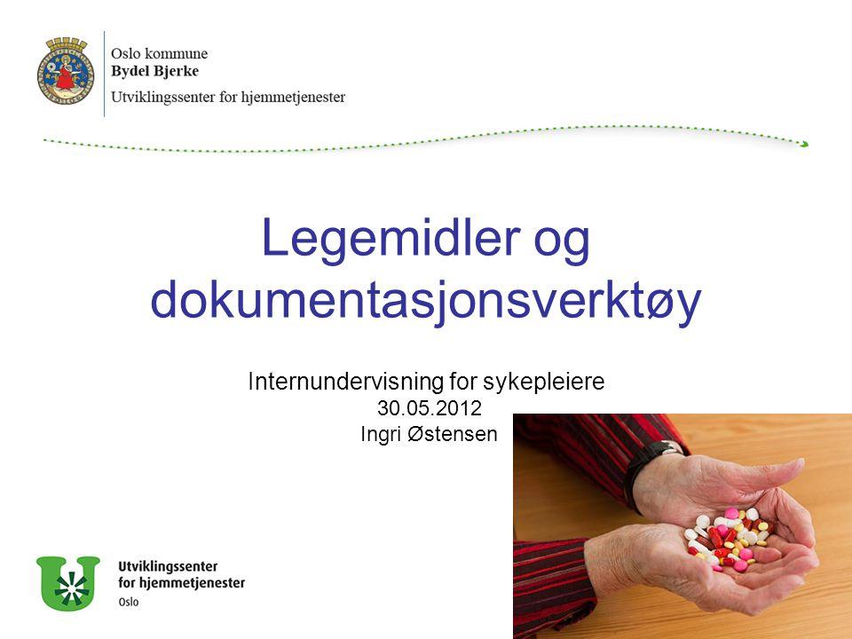 Legemidler og dokumentasjonsverktøy