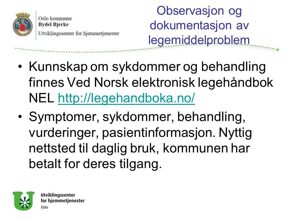 Observasjon og dokumentasjon av legemiddelproblem