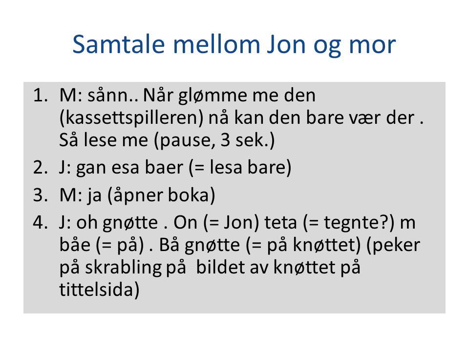 Samtale mellom Jon og mor