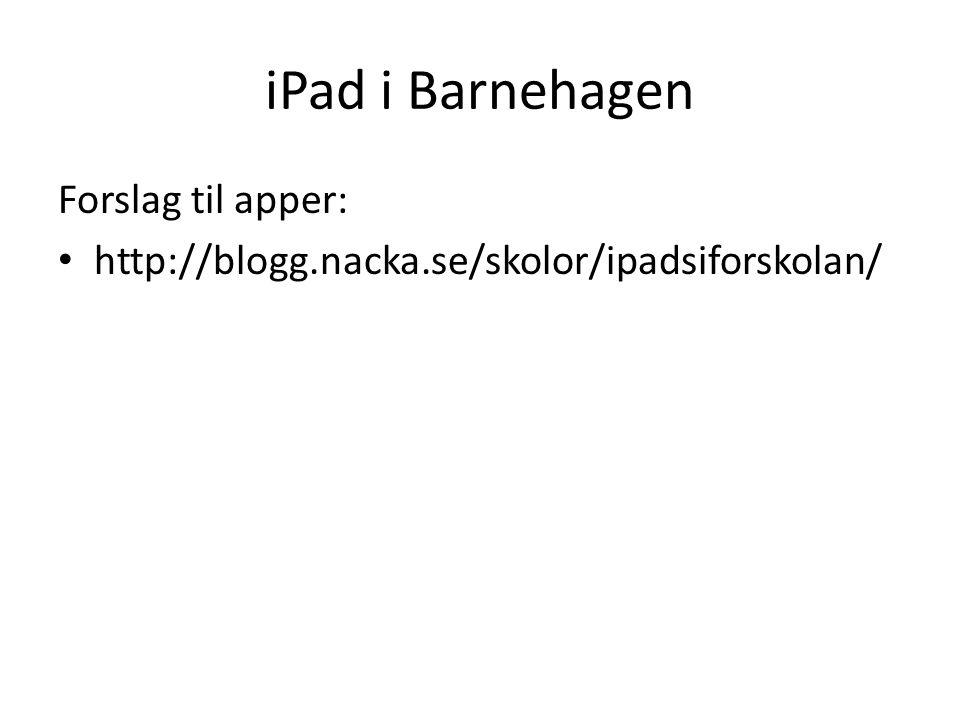 iPad i Barnehagen Forslag til apper: