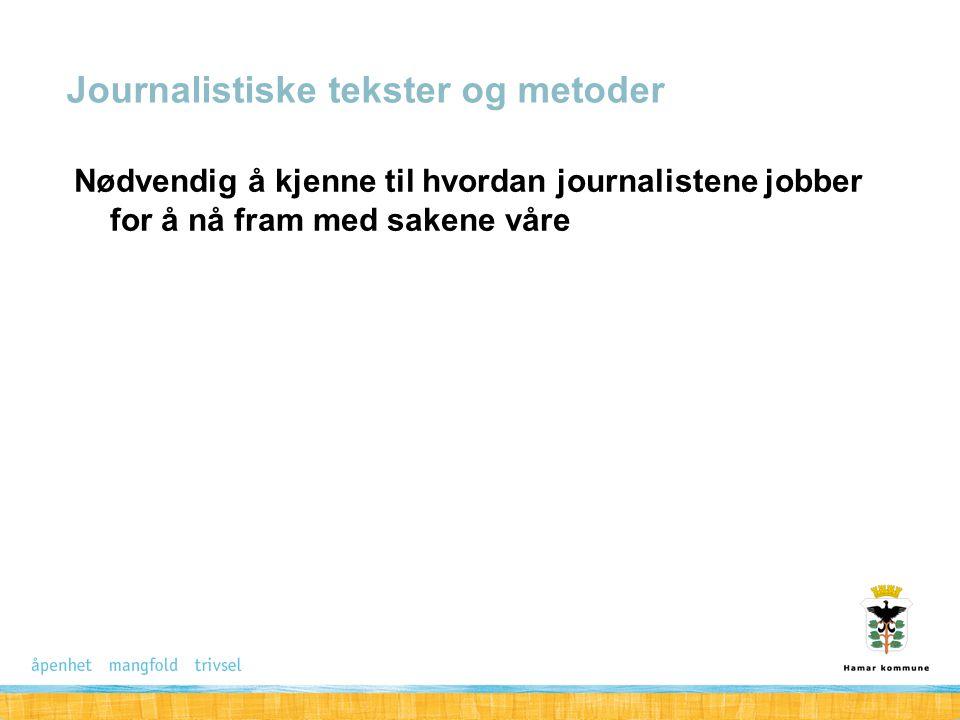 Journalistiske tekster og metoder