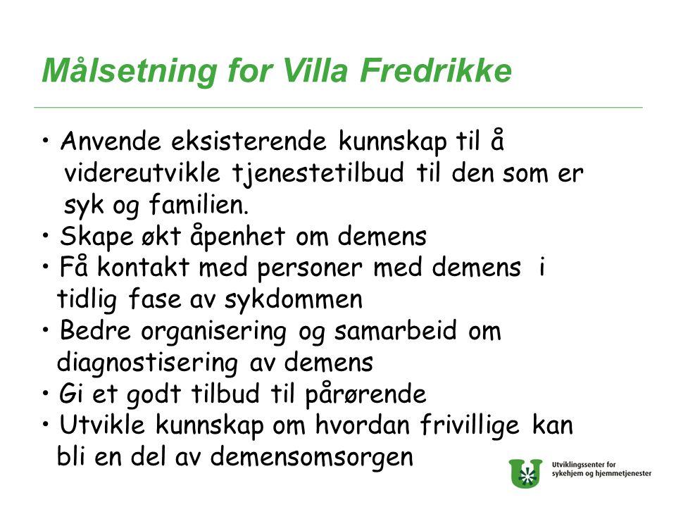 Målsetning for Villa Fredrikke