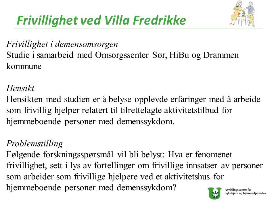 Frivillighet ved Villa Fredrikke
