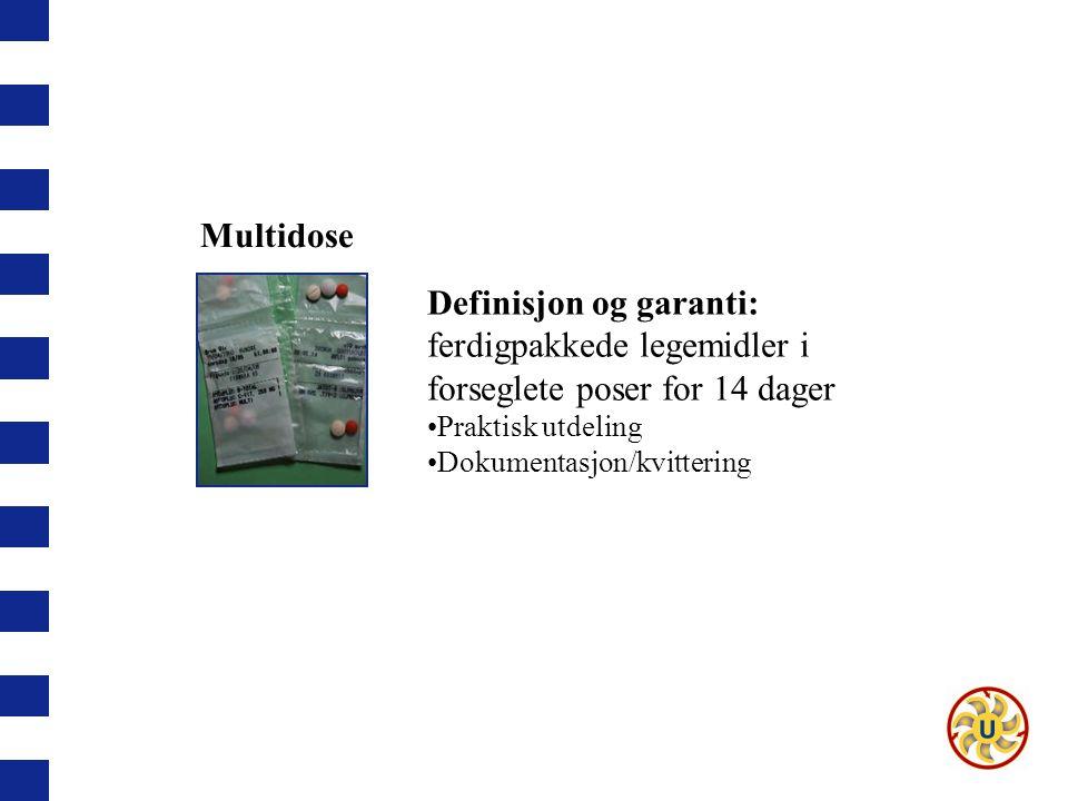 Multidose Definisjon og garanti: ferdigpakkede legemidler i forseglete poser for 14 dager. Praktisk utdeling.