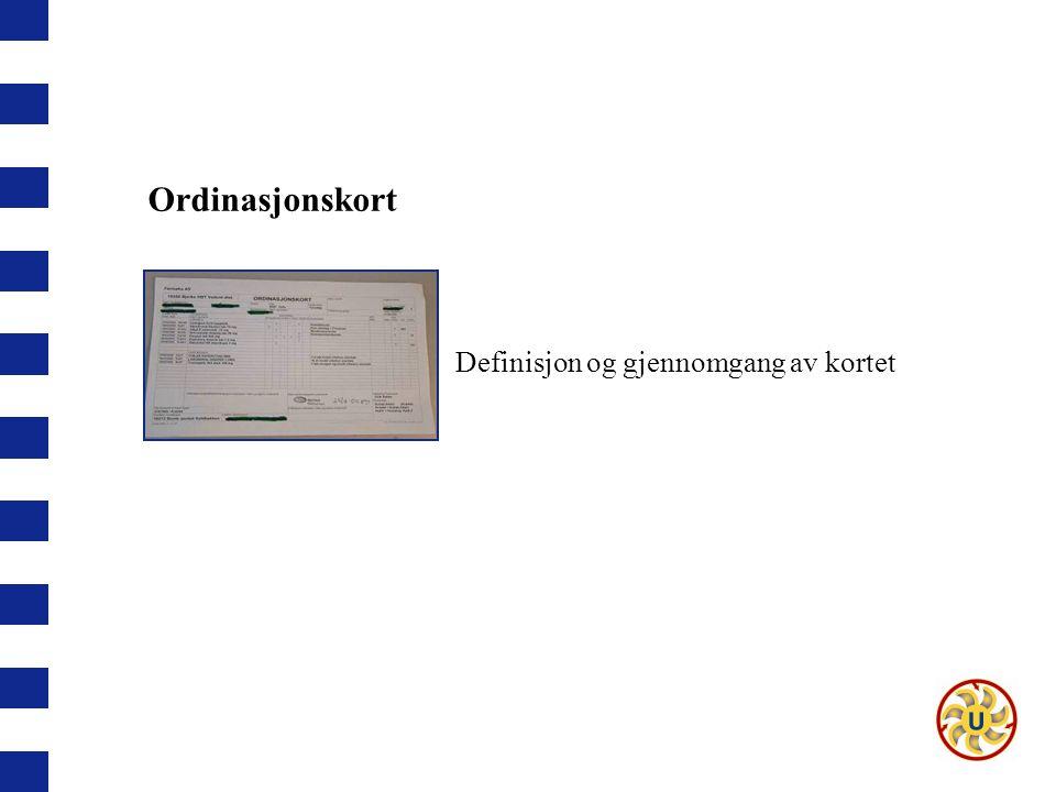 Ordinasjonskort Definisjon og gjennomgang av kortet Ordinasjonskort