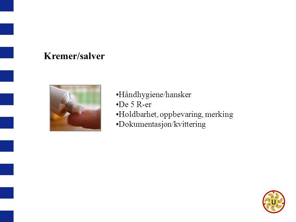 Kremer/salver Håndhygiene/hansker De 5 R-er
