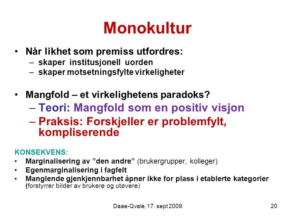 Monokultur Teori: Mangfold som en positiv visjon