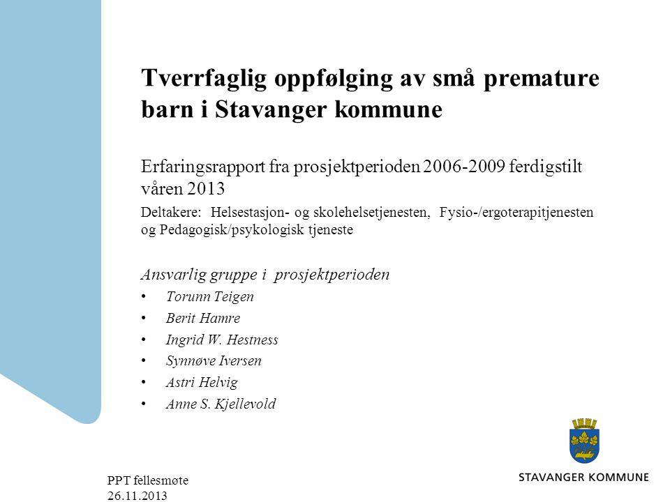 Tverrfaglig oppfølging av små premature barn i Stavanger kommune