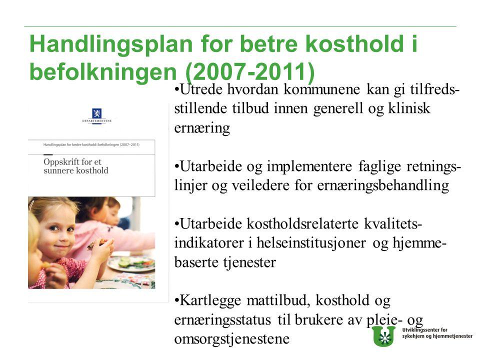 Handlingsplan for betre kosthold i befolkningen (2007-2011)