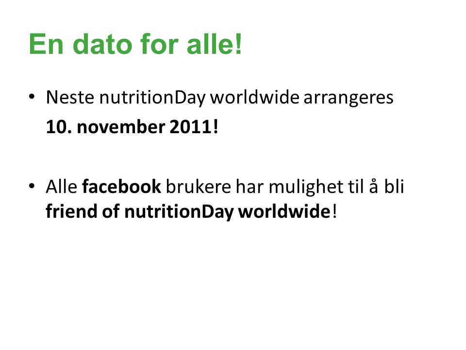En dato for alle! Neste nutritionDay worldwide arrangeres