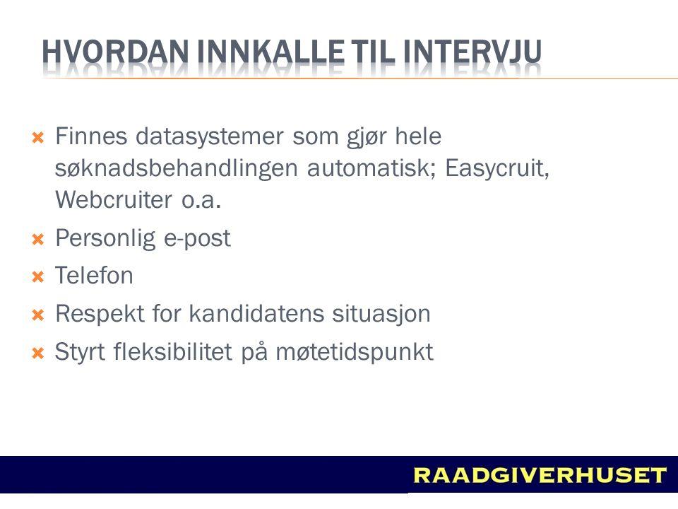 Hvordan innkalle til intervju