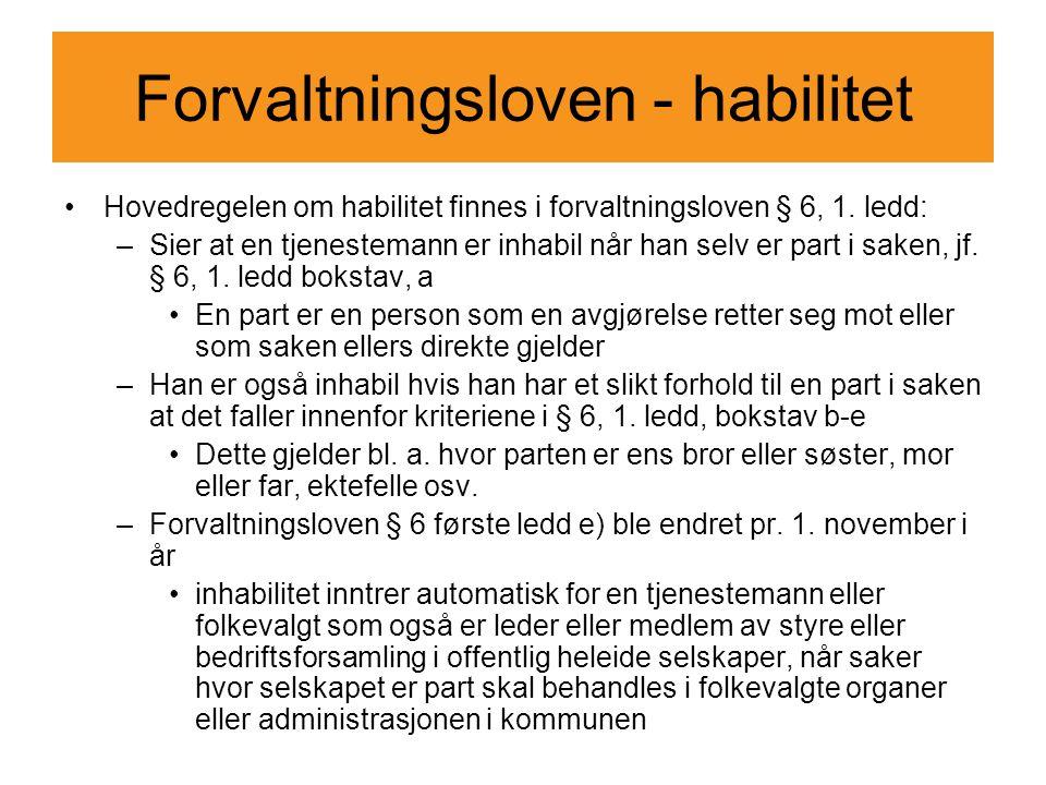 Forvaltningsloven - habilitet