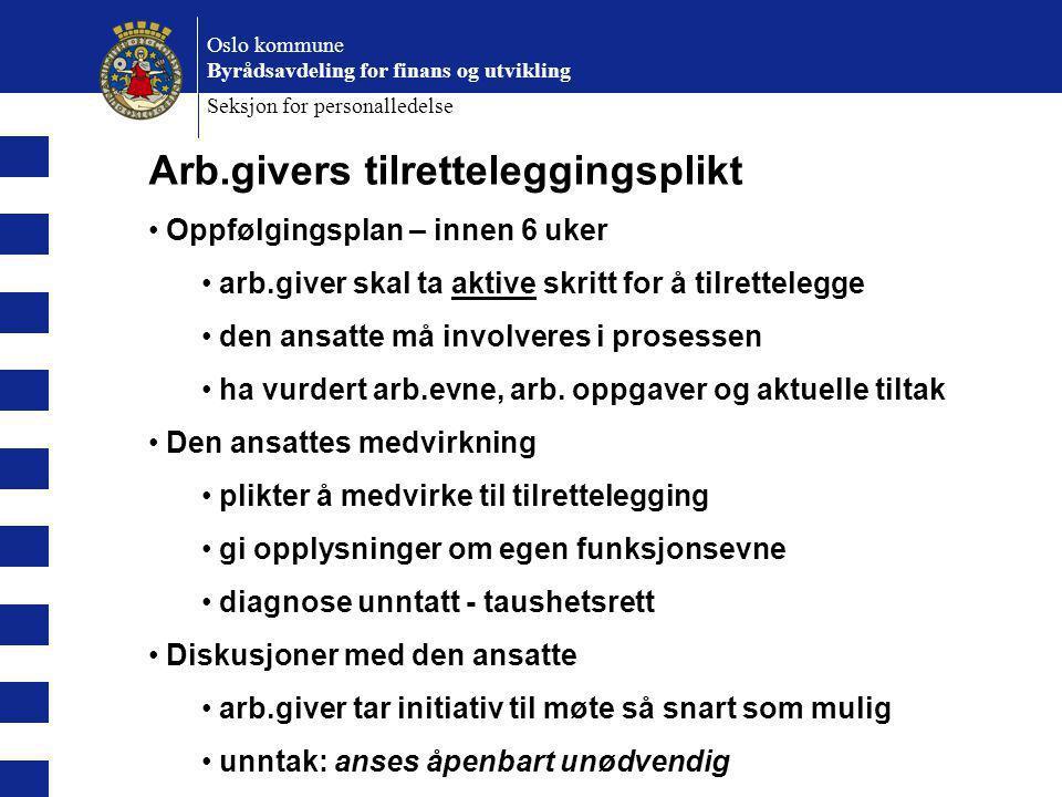 Arb.givers tilretteleggingsplikt