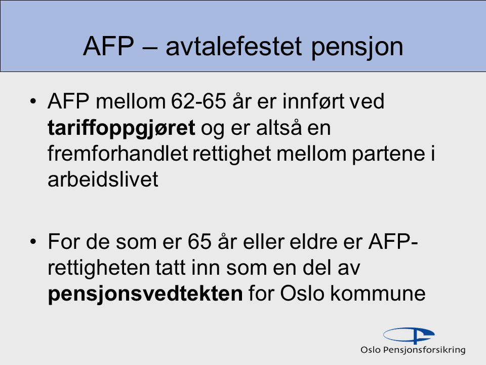 AFP – avtalefestet pensjon