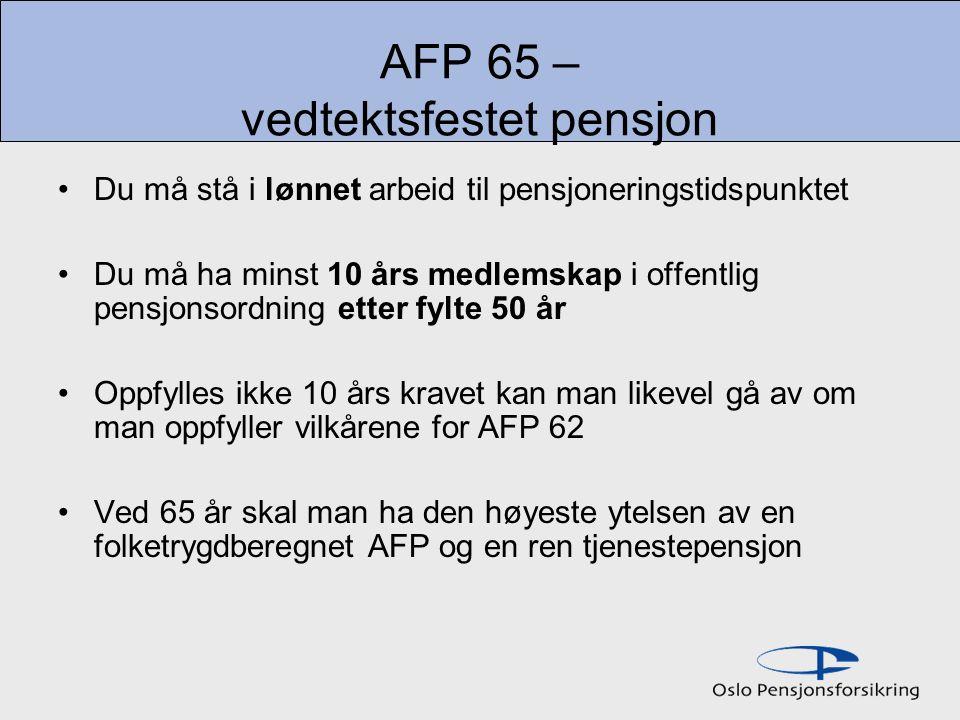 AFP 65 – vedtektsfestet pensjon