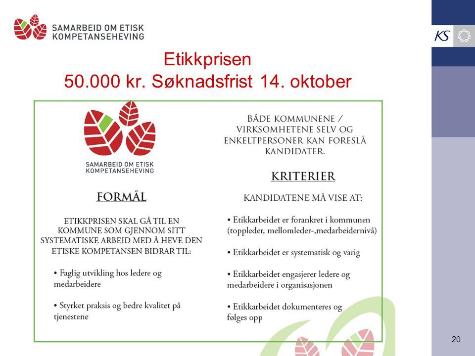 Etikkprisen 50.000 kr. Søknadsfrist 14. oktober
