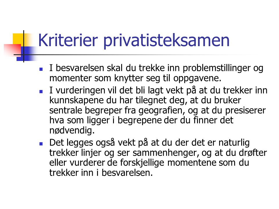 Kriterier privatisteksamen
