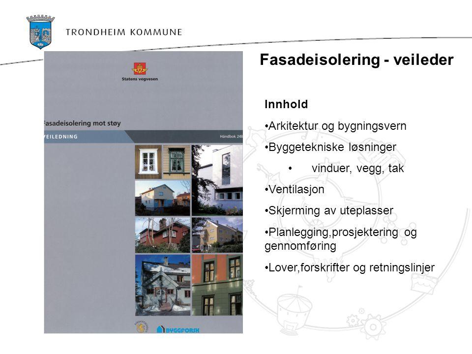 Fasadeisolering - veileder