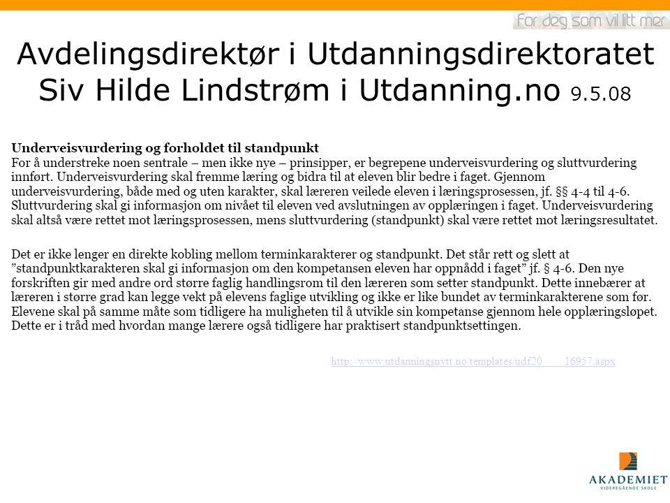 Avdelingsdirektør i Utdanningsdirektoratet Siv Hilde Lindstrøm i Utdanning.no 9.5.08