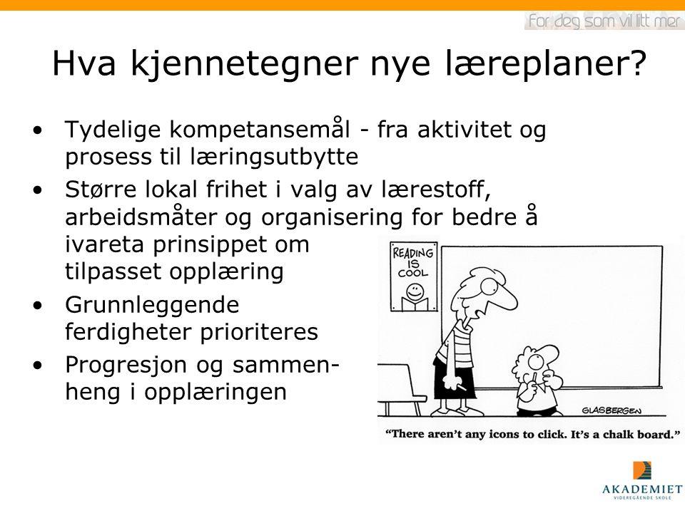 Hva kjennetegner nye læreplaner