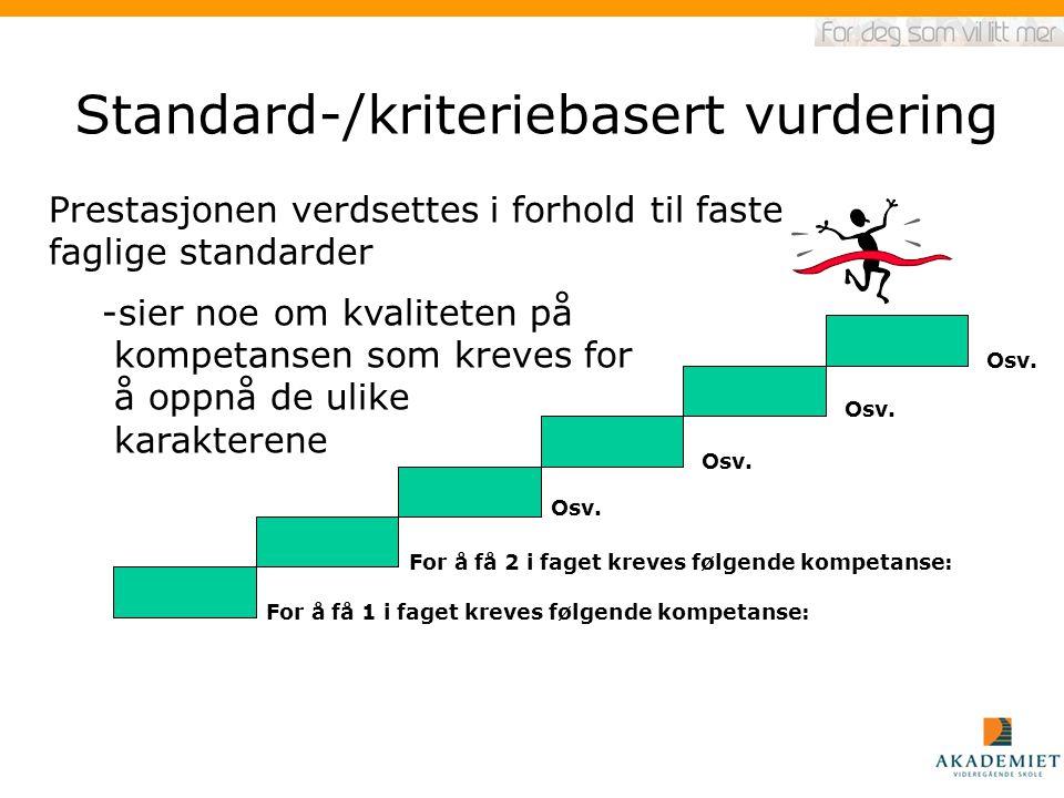 Standard-/kriteriebasert vurdering
