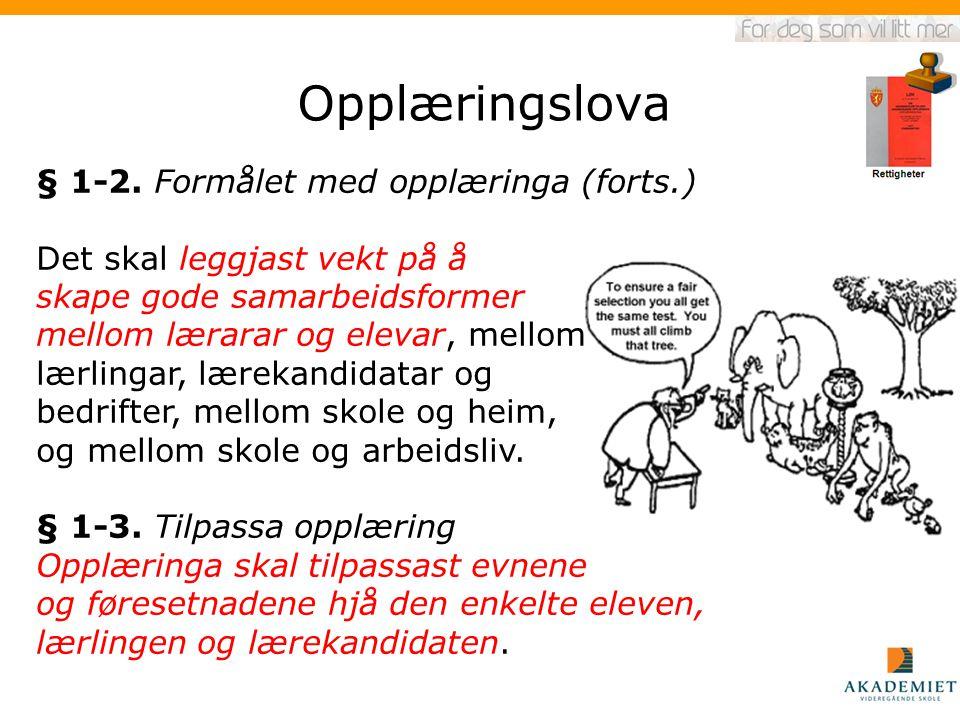 Opplæringslova § 1-2. Formålet med opplæringa (forts.)