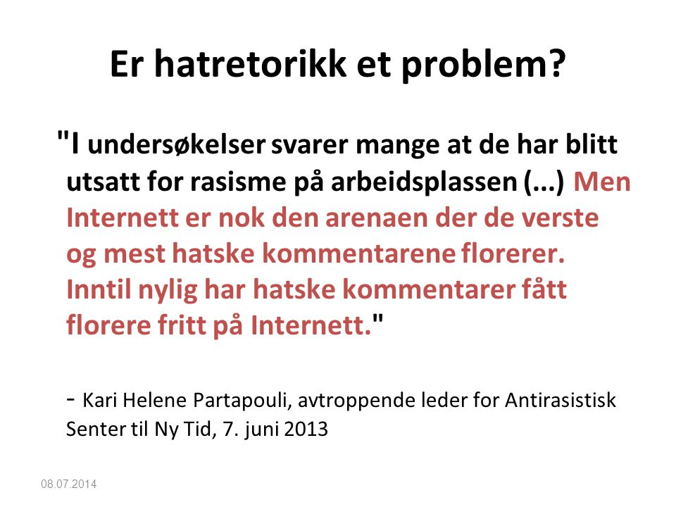 Er hatretorikk et problem