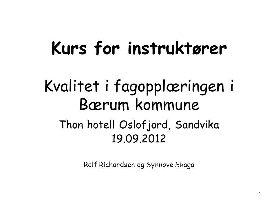 Kurs for instruktører Kvalitet i fagopplæringen i Bærum kommune