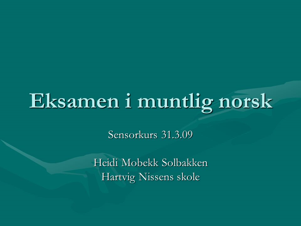 Eksamen i muntlig norsk