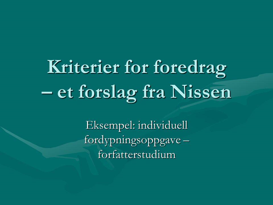 Kriterier for foredrag – et forslag fra Nissen